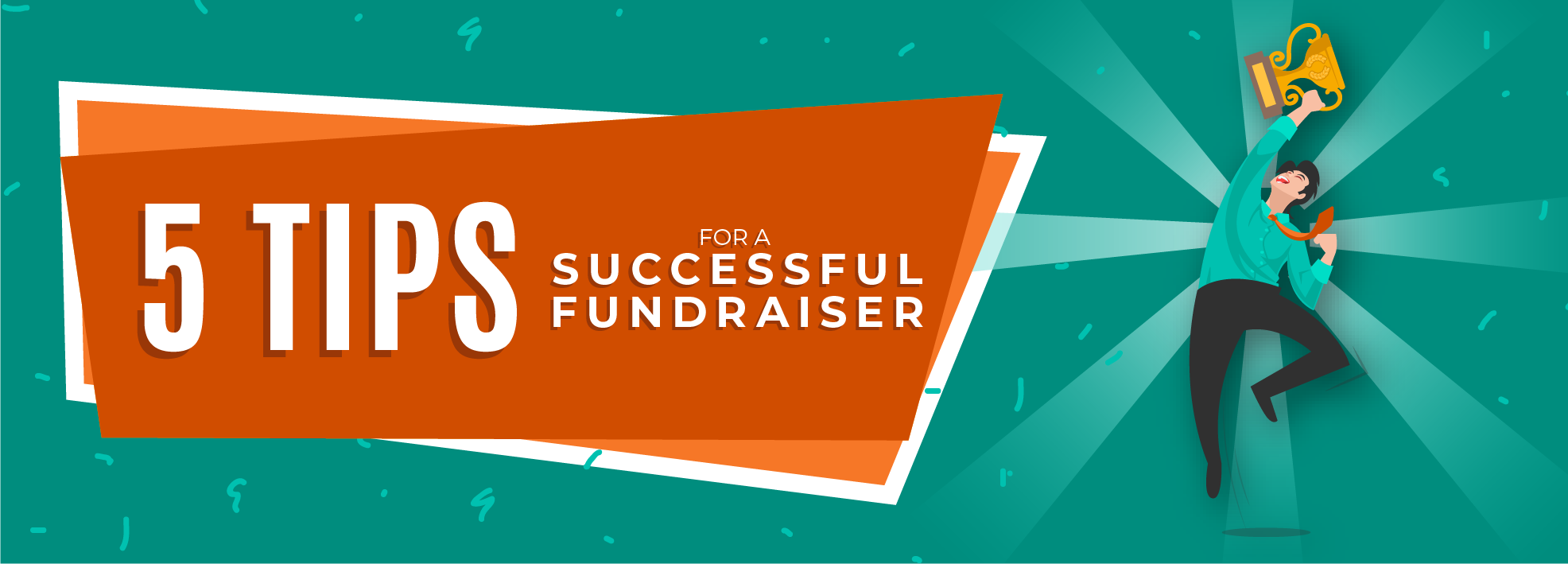Five Tips for a Successful Fundraiser